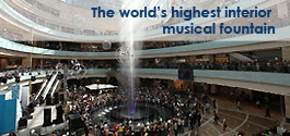 The World's Highest Indoor Musical Fountain has been Launched